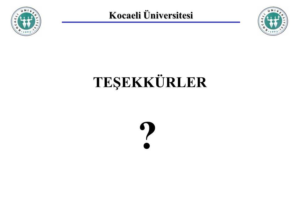 Kocaeli Üniversitesi TEŞEKKÜRLER ?