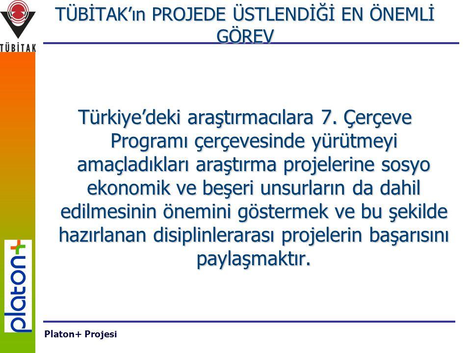 TÜBİTAK'ın PROJEDE ÜSTLENDİĞİ EN ÖNEMLİ GÖREV Türkiye'deki araştırmacılara 7.