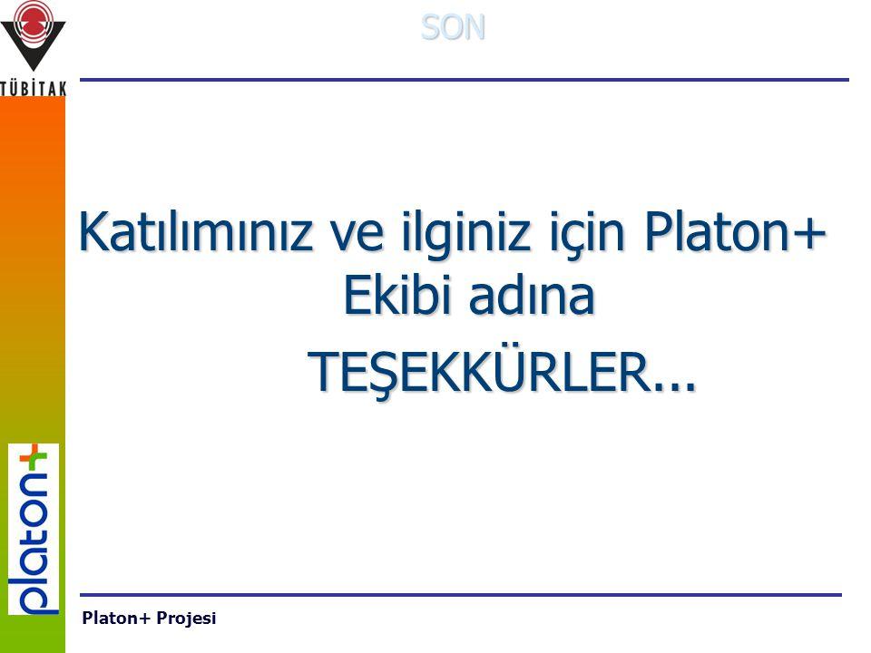 SON Katılımınız ve ilginiz için Platon+ Ekibi adına TEŞEKKÜRLER... TEŞEKKÜRLER... Platon+ Projesi