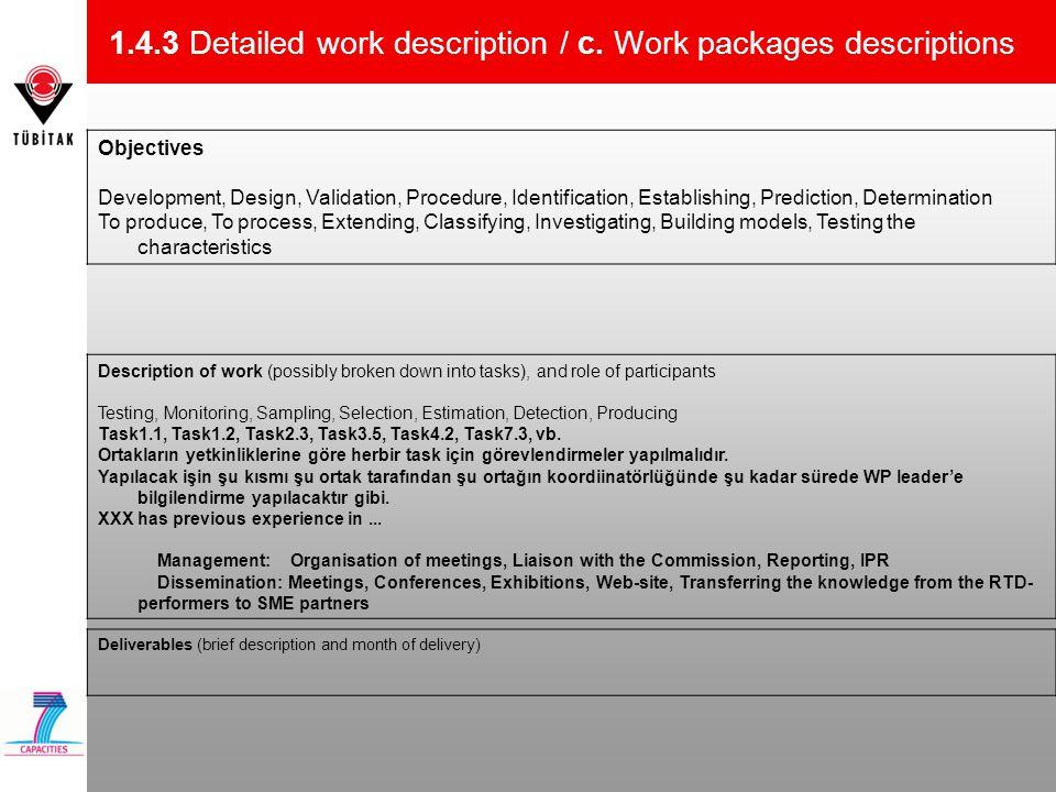 1.4.3 Detailed work description / c. Work packages descriptions Objectives Development, Design, Validation, Procedure, Identification, Establishing, P