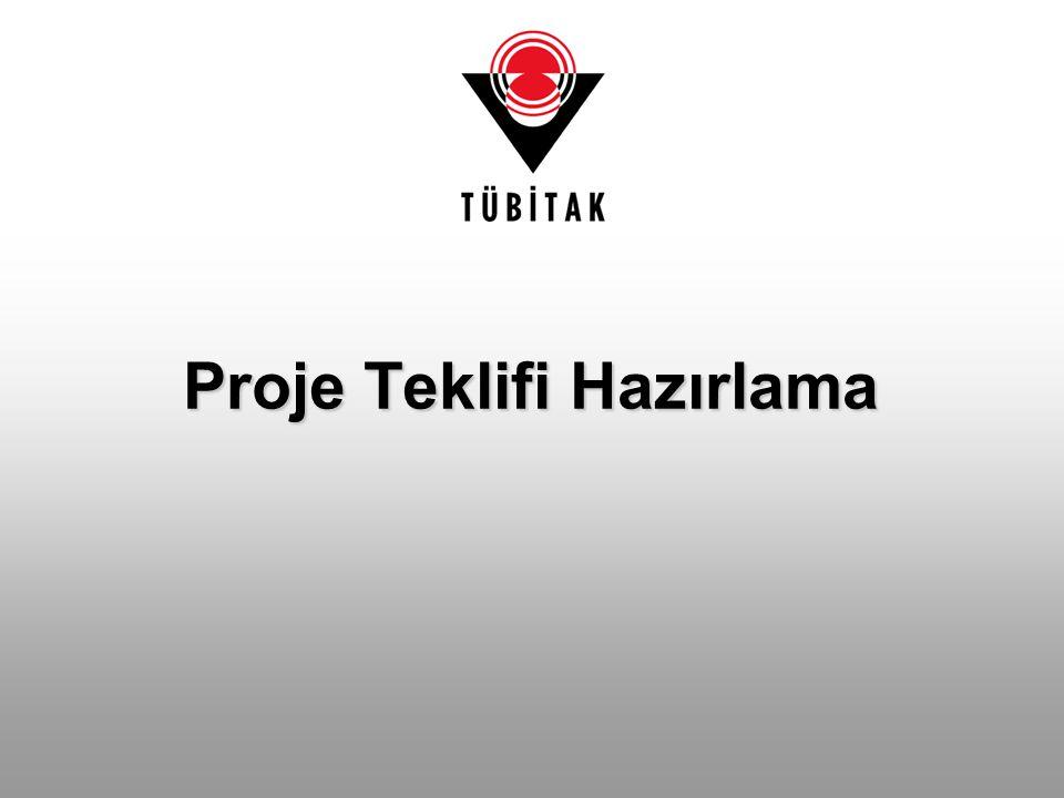 PROJE ÖNERİSİ ÖN-DEĞERLENDİRME DESTEĞİ 7.