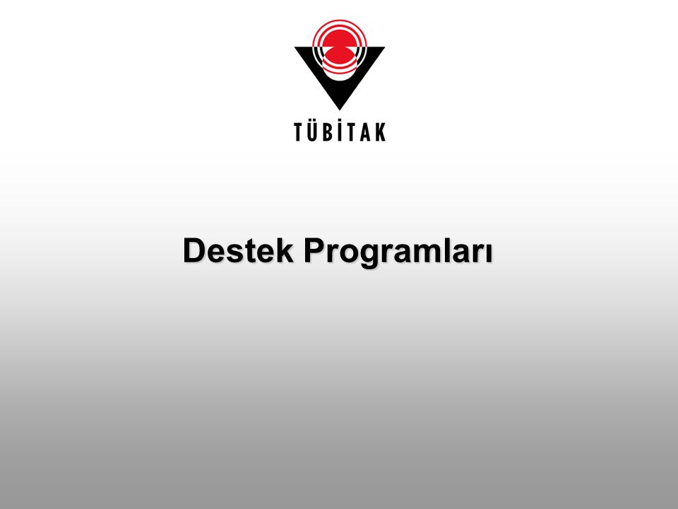 Destek Programları