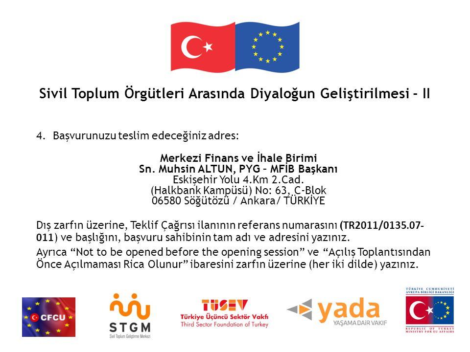 Sivil Toplum Örgütleri Arasında Diyaloğun Geliştirilmesi - II 4.