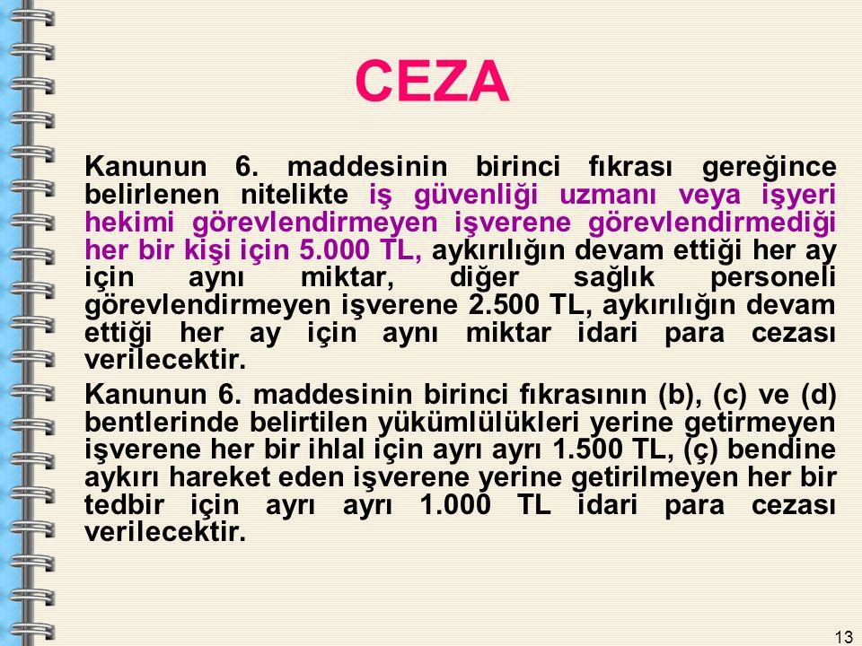 13 CEZA Kanunun 6.
