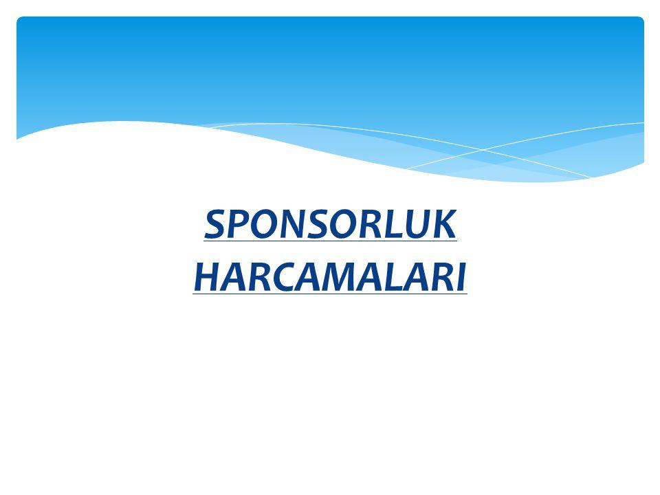 SPONSORLUK HARCAMALARI