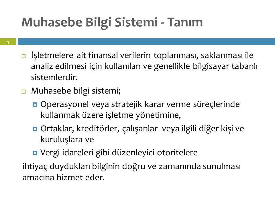 Muhasebe Bilgi Sistemi - Genel 6 James A. Hall, Accounting Information Systems, 7th, p.11