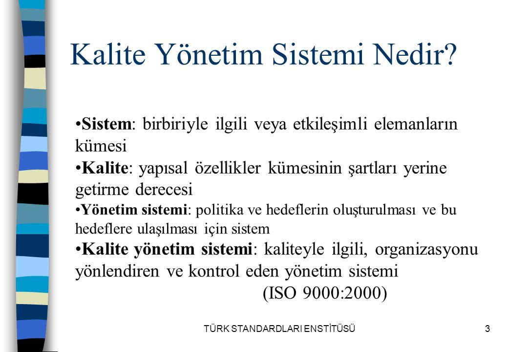 TÜRK STANDARDLARI ENSTİTÜSÜ174 8.5.3.