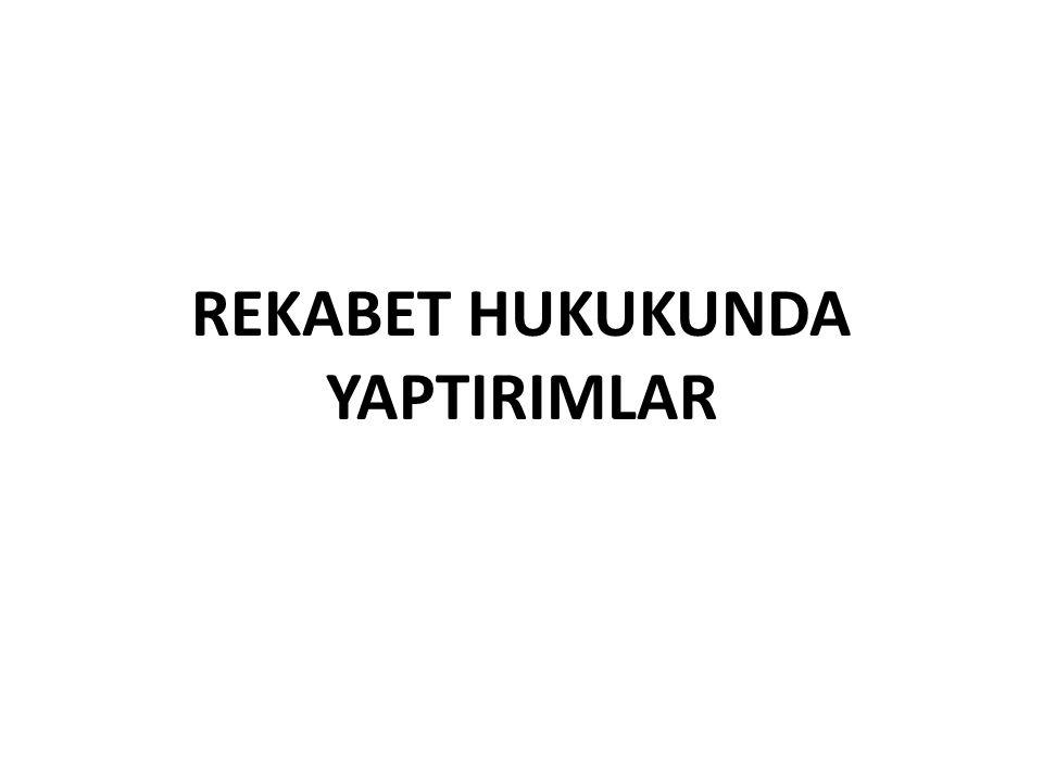 REKABET HUKUKUNDA YAPTIRIMLAR