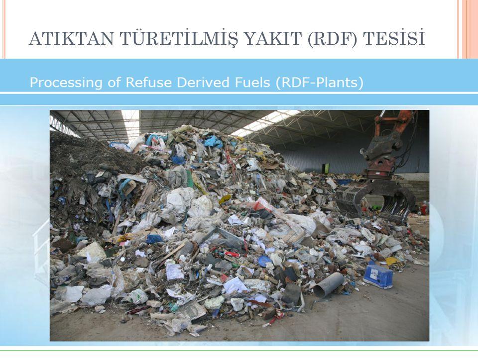 ATIKTAN TÜRETİLMİŞ YAKIT (RDF) TESİSİ BURSA ÇİMENTO ARALIK 2010
