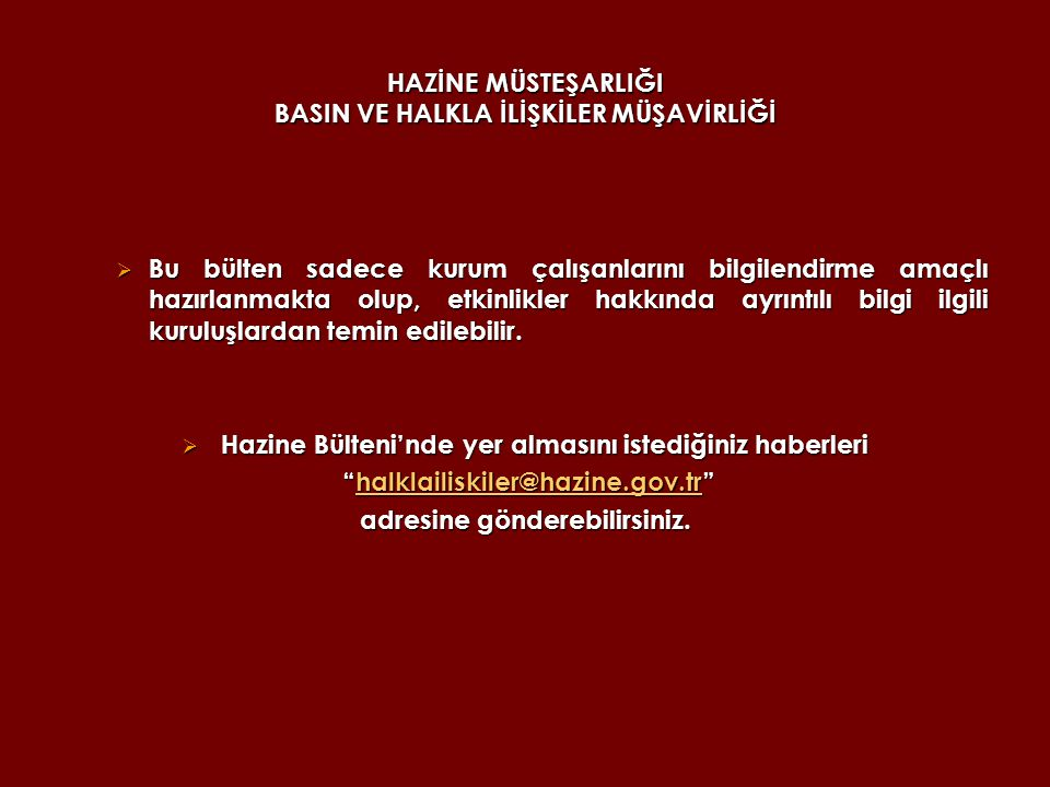 HAZİNE MÜSTEŞARLIĞI BASIN VE HALKLA İLİŞKİLER MÜŞAVİRLİĞİ 10 Kasım Ulu Önder Atatürk ün Ölümü (1938) 10 Kasım Atatürk'ün Naaşının Anıtkabir e Nakli (1953) 11 Kasım Birinci Dünya Savaşı nın Sonu (1918) 12 Kasım Plevne Müdafaası (1887)