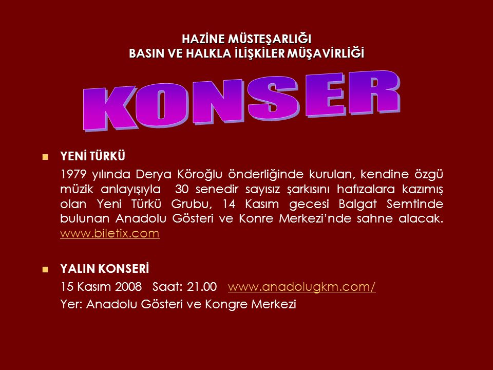 HAZİNE MÜSTEŞARLIĞI BASIN VE HALKLA İLİŞKİLER MÜŞAVİRLİĞİ CUMHURBAŞKANLIĞI SENFONİ ORKESTRASI Cumhurbaşkanlığı Senfoni Orkestrasının(CSO) 13 ve 14 Kasımdaki Atatürk ü Anma Konseri , aynı zamanda CSO Konser Salonu Gala Konseri olarak gerçekleştirilecek.