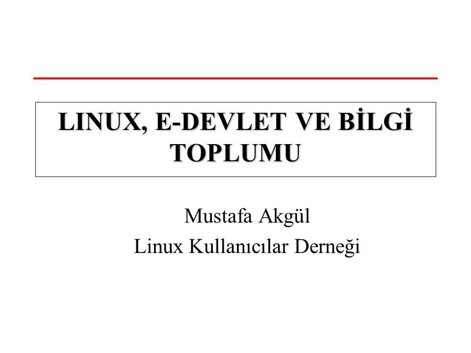 15 Haziran 2004LKD Linux, e-devlet ve Bilgi Toplumu 12 Biz Ne Yapabiliriz.