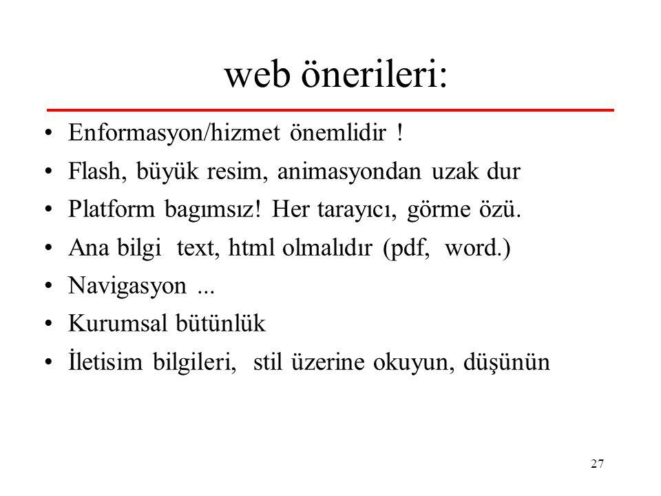 27 web önerileri: Enformasyon/hizmet önemlidir .