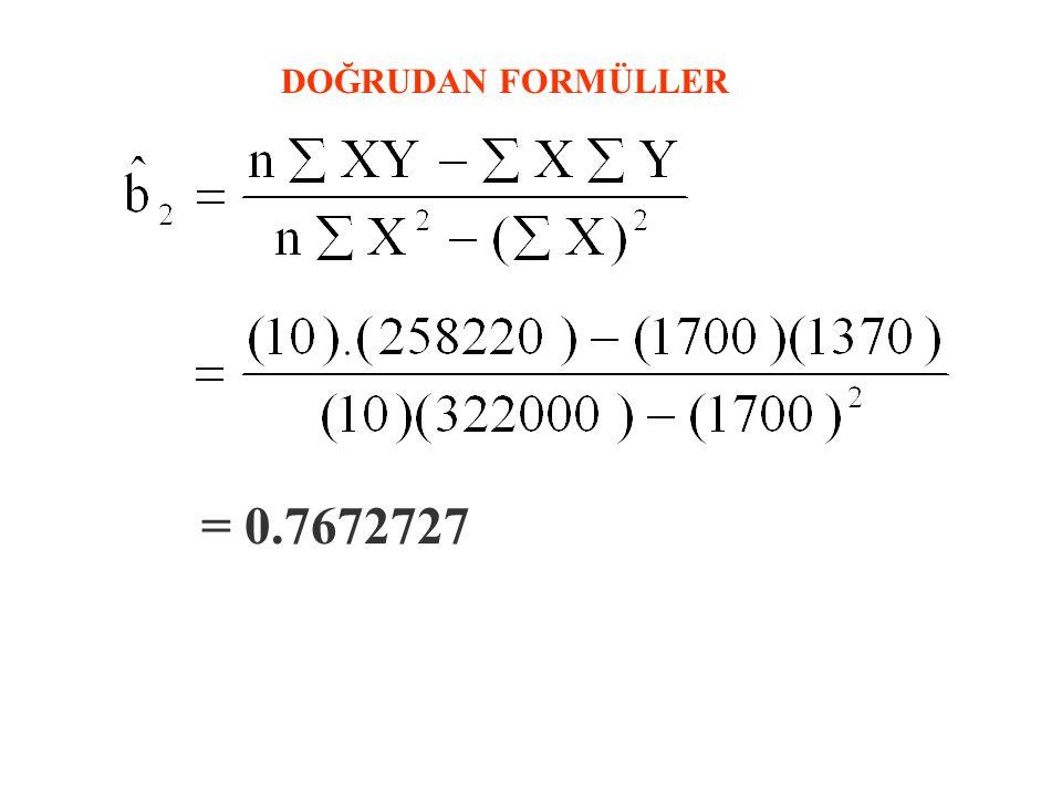 = 6.5636364 DOĞRUDAN FORMÜLLER