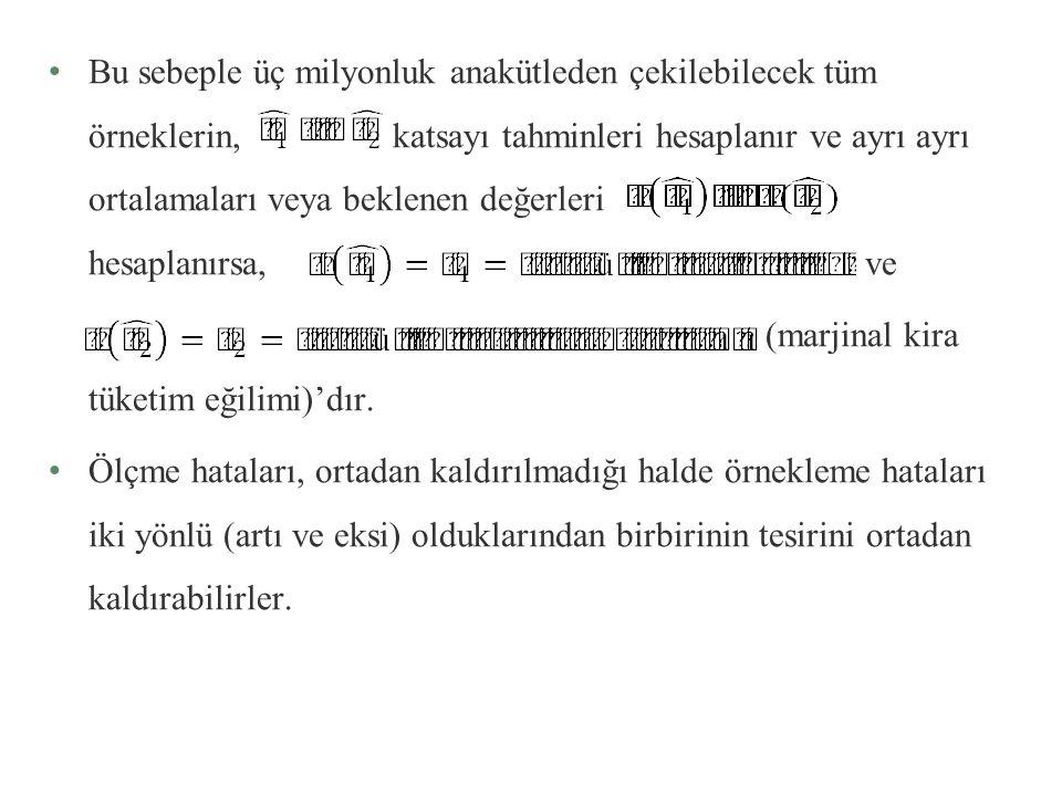 Varsayım 2: Hata terimi u normal dağılımlıdır: EKK tahmincilerinin ihtimal dağılımları, u i nin ihtimal dağılımı hakkında yapılan varsayıma bağlıdır.