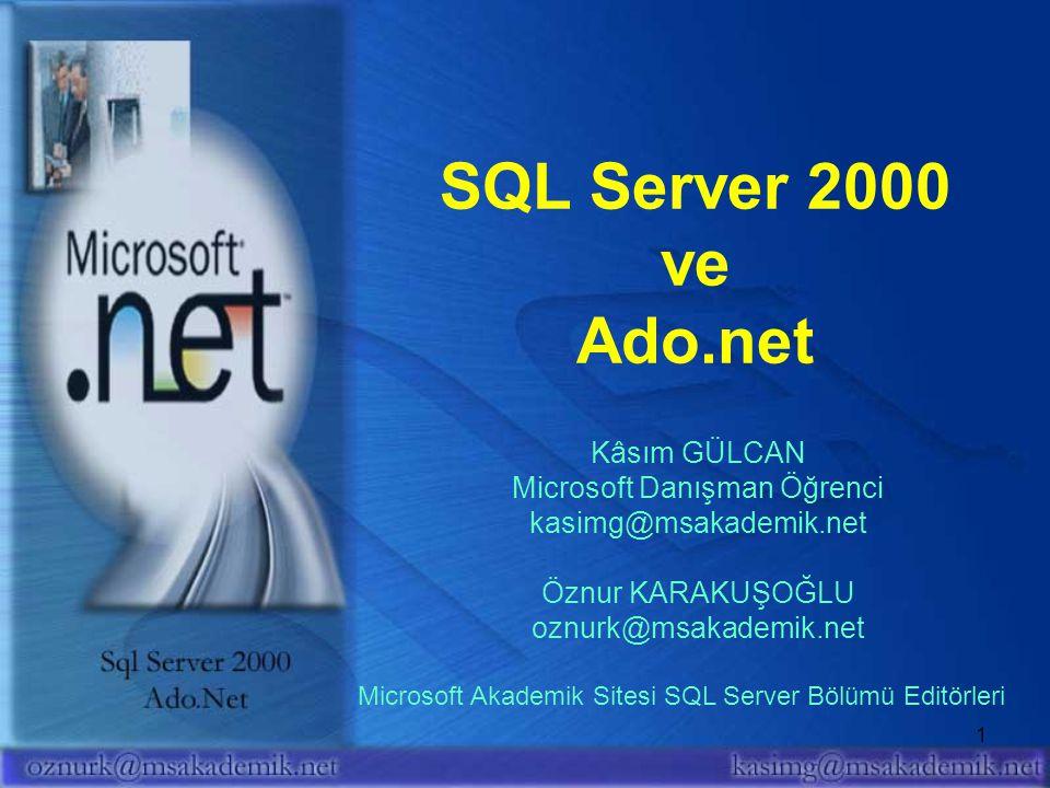 2 Sunum Hedefi SQL Server 2000 Başlangıç seviyesinden orta seviyeye geçişin sağlanması ADO.NET SQL Server üzerinden veritabanı işlemlerinin gerçekleşitirilmesi