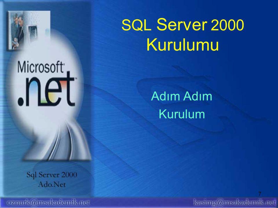 28 ADO.NET Bağlantısız yapı Bağlantılı yapı İlişkisel tasarım XML uyumlu