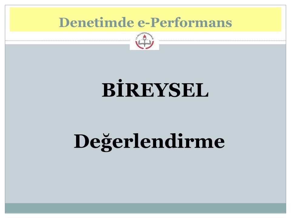 BİREYSEL Değerlendirme Denetimde e-Performans