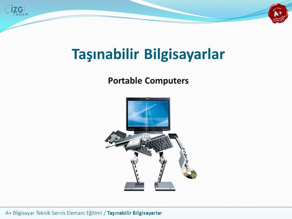A+ Bilgisayar Teknik Servis Elemanı Eğitimi / Taşınabilir Bilgisayarlar Notebook Ekranları Notebook fiyatını belirleyen en önemli unsur LCD ekrandır Çoğu 12 ile 17 arasındaki ekranlara sahiptir Yaygın olmamakla 20 üzeri ekranlara sahip olanlar da vardır Üreticilerinin çoğu, 4:3 en boy oranına sahip ekranların yerine daha çok 10:9 veya 16:10 geniş formattaki ekranları kullanırlar XGA (1024x768) 'dan WUXGA (1920x1200) 'ya kadar destekleyen notebook ekranları vardır