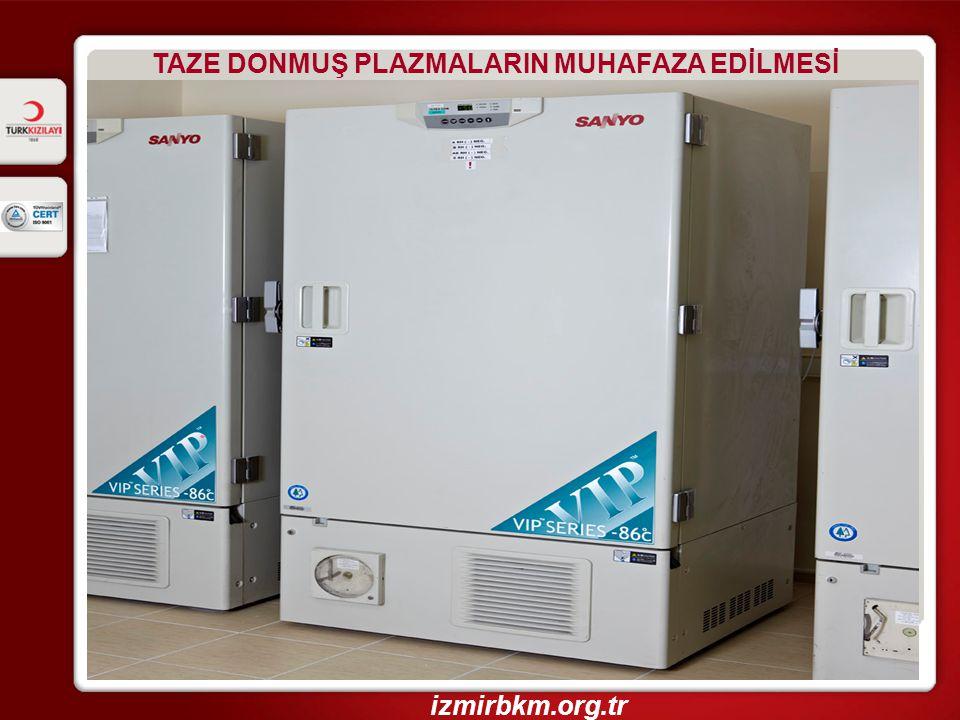 TAZE DONMUŞ PLAZMALARIN MUHAFAZA EDİLMESİ izmirbkm.org.tr
