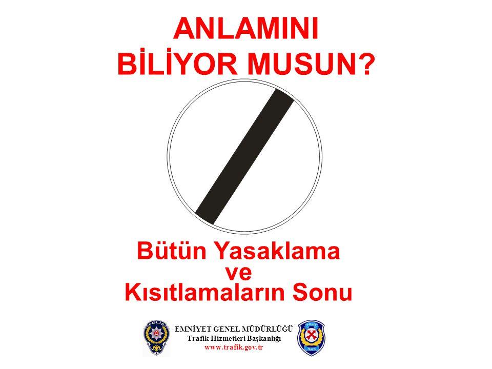 ANLAMINI BİLİYOR MUSUN.