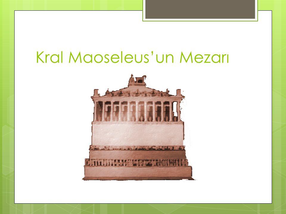 Kral Maoseleus'un Mezarı
