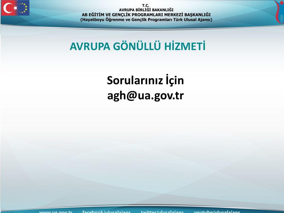 AVRUPA GÖNÜLLÜ HİZMETİ Sorularınız İçin agh@ua.gov.tr