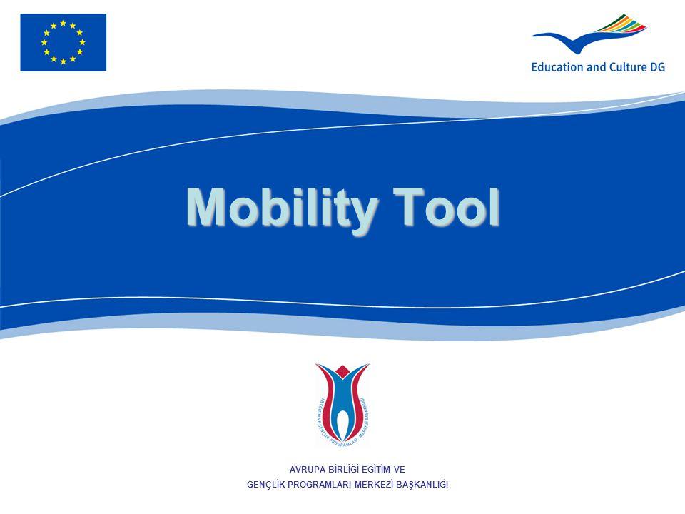2 Mobility Tool Hareketlilik Projelerinin yönetilmesi ve raporlanması için Avrupa Komisyonu tarafından geliştirilmiş web platformudur.
