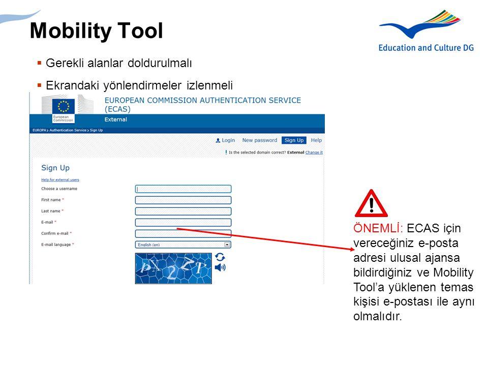 10 Mobility Tool  ECAS tarafından bir e-posta hesabınıza gönderilecektir.