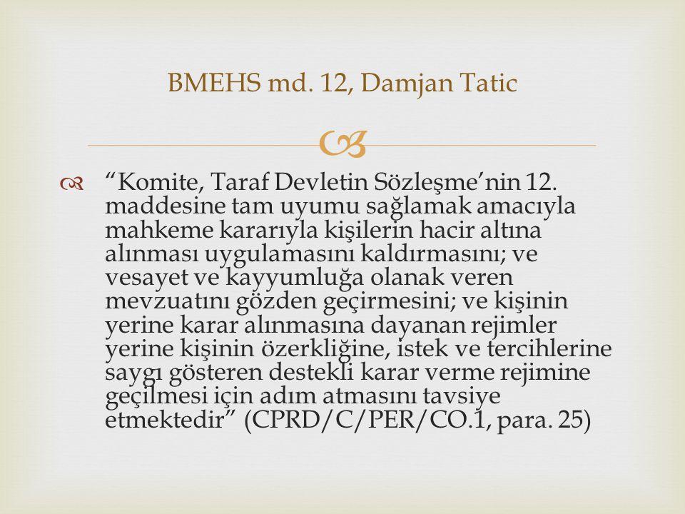   Komite, Taraf Devletin Sözleşme'nin 12.