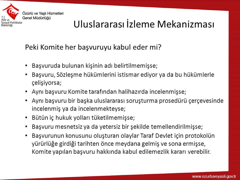 www.ozurluveyasli.gov.tr Uluslararası İzleme Mekanizması Komite bazı durumlarda da çeşitli kararlar alarak Sözleşmenin uygulanmasını teşvik etmektedir.