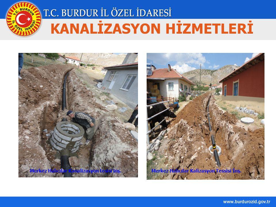 KANALİZASYON HİZMETLERİ Merkez Halıcılar Kanalizasyon tesisi inş.Merkez Halıcılar Kalizasyon Tessisi İnş.