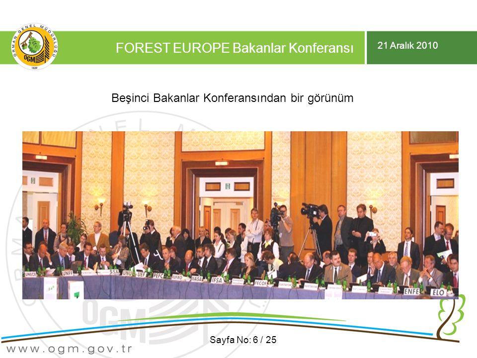 21 Aralık 2010 FOREST EUROPE Bakanlar Konferansı Sayfa No: 6 / 25 Beşinci Bakanlar Konferansından bir görünüm