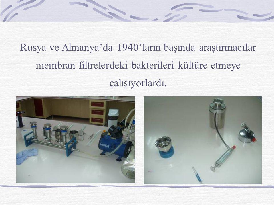Rusya ve Almanya'da 1940'ların başında araştırmacılar membran filtrelerdeki bakterileri kültüre etmeye çalışıyorlardı.
