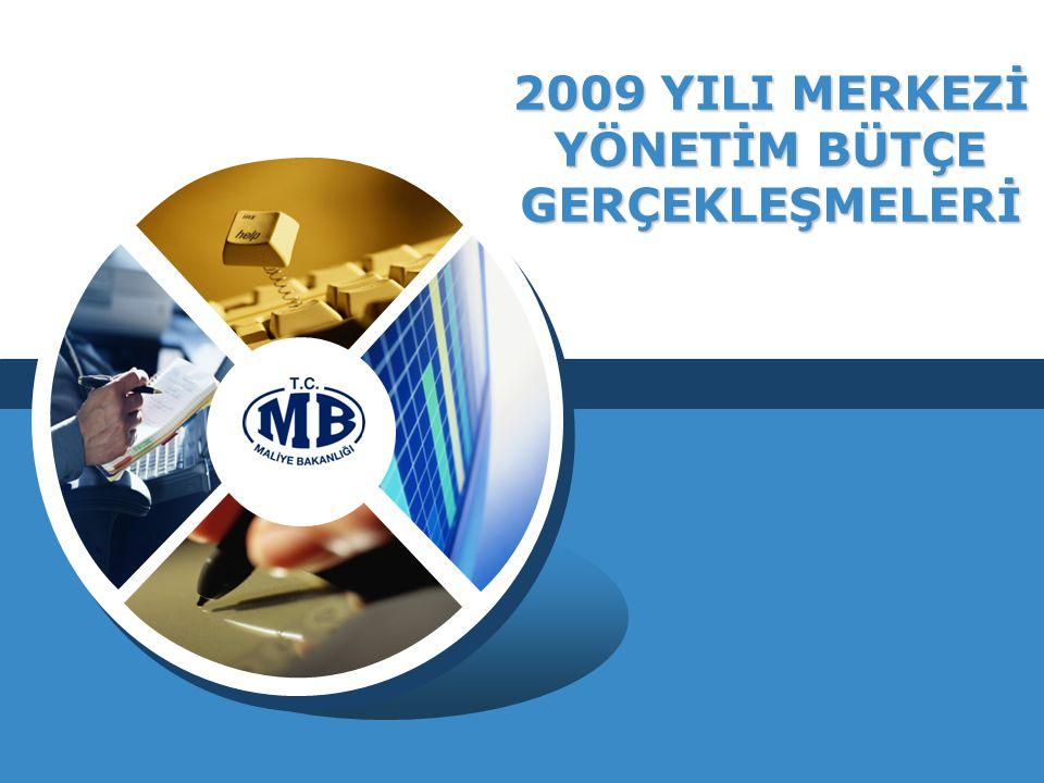 2009 YILI MERKEZİ YÖNETİM BÜTÇE GERÇEKLEŞMELERİ