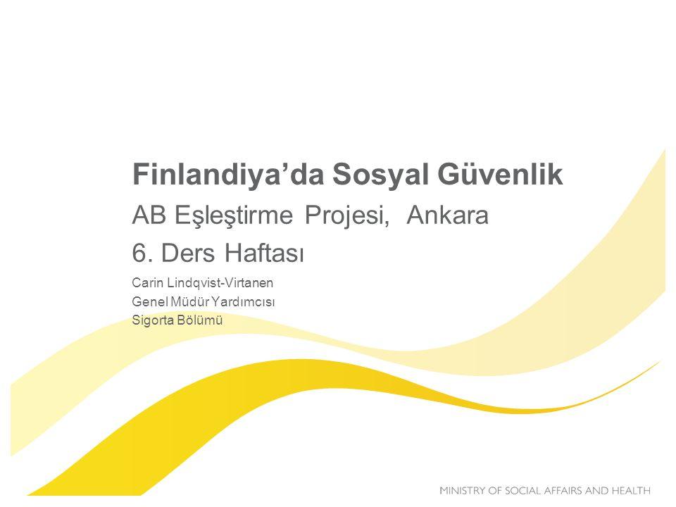 Finlandiya'da Sosyal Güvenlik AB Eşleştirme Projesi, Ankara 6.