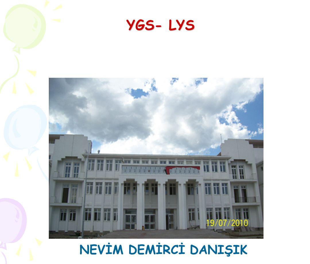 YGS- LYS NEVİM DEMİRCİ DANIŞIK