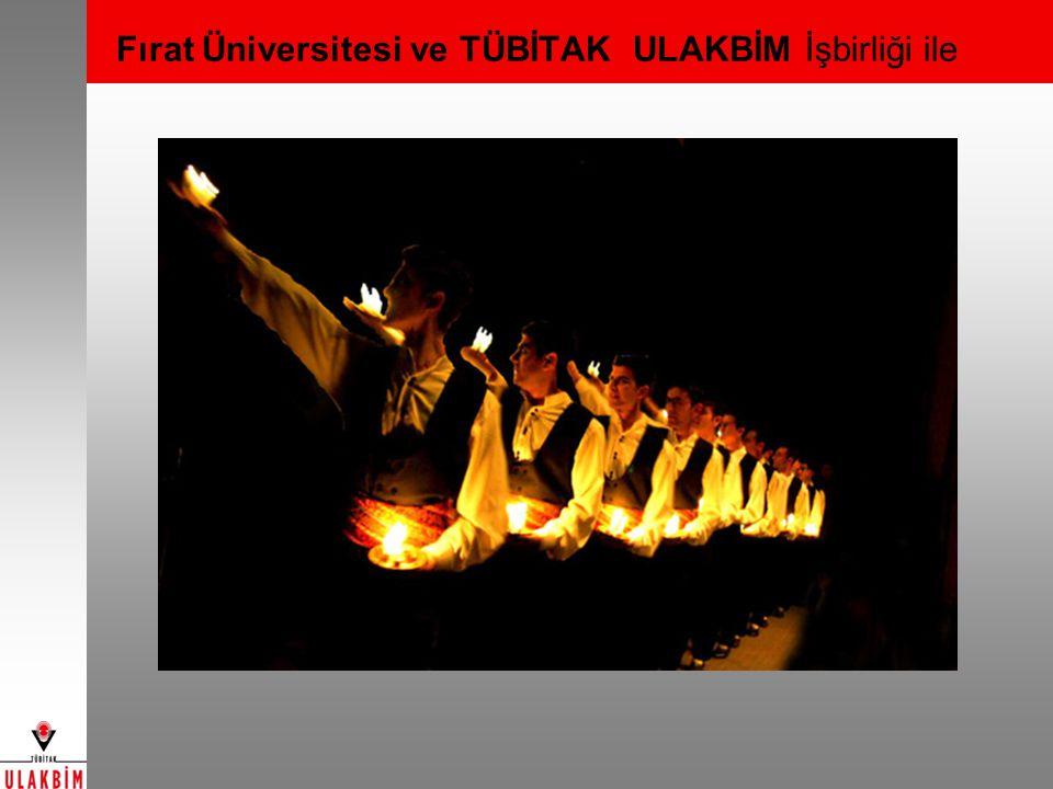 Fırat Üniversitesi ve TÜBİTAK ULAKBİM İşbirliği ile
