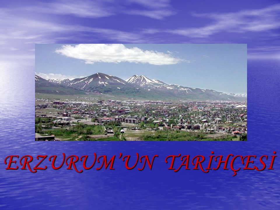 Tarihin İlk Dönemlerinde Erzurum Erzurum hakkında bilinen en eski yazılı tarih kaynakları olarak kabul edilebilecek Hitit (Boğazköy) ve Mısır yazılı kaynaklarına göre, M.Ö.