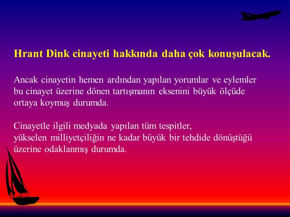 Cinayetin duyulmasıyla birlikte başta adeta Ermeni lobisi gibi faaliyet yürüten büyük medya olmak üzere Türk devletine düşman tüm güçlerin Türk milletine ve Türk devletine karşı nefretlerini kusmalarını seyrettik.