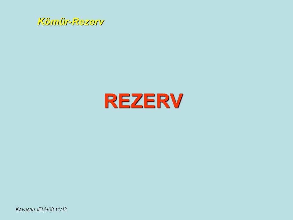 REZERV Kömür-Rezerv Kavuşan JEM408 11/42