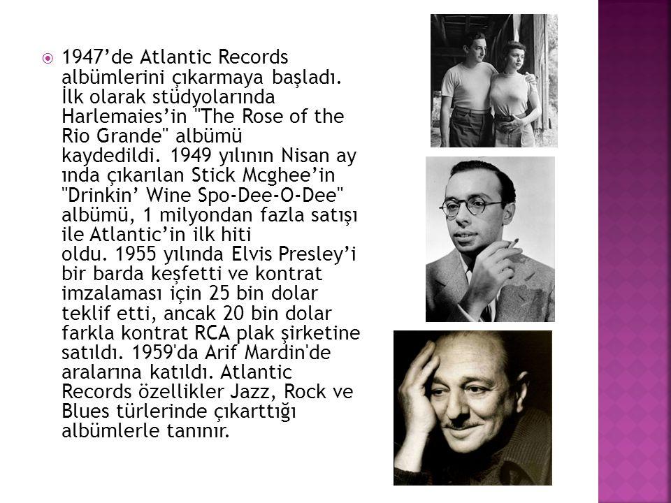  1947'de Atlantic Records albümlerini çıkarmaya başladı. İlk olarak stüdyolarında Harlemaies'in