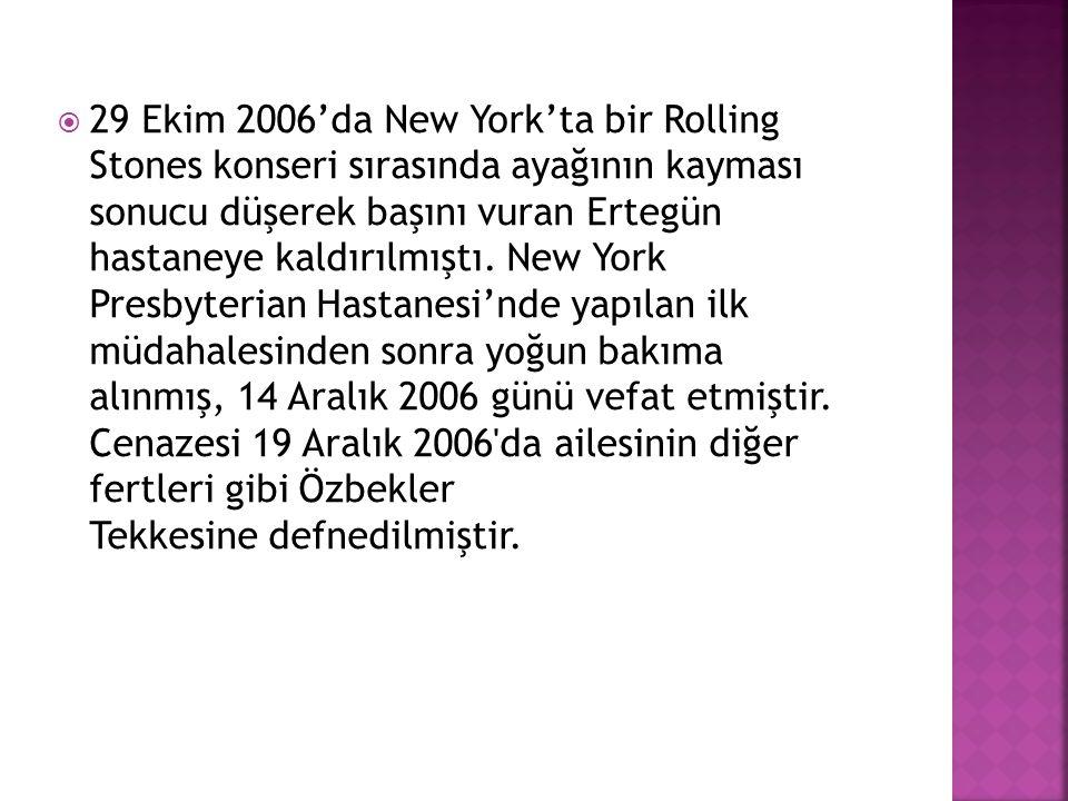  29 Ekim 2006'da New York'ta bir Rolling Stones konseri sırasında ayağının kayması sonucu düşerek başını vuran Ertegün hastaneye kaldırılmıştı. New Y