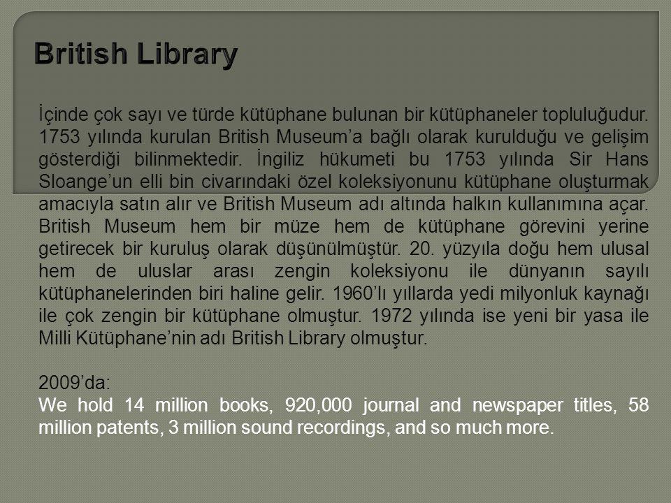 İçinde çok sayı ve türde kütüphane bulunan bir kütüphaneler topluluğudur.
