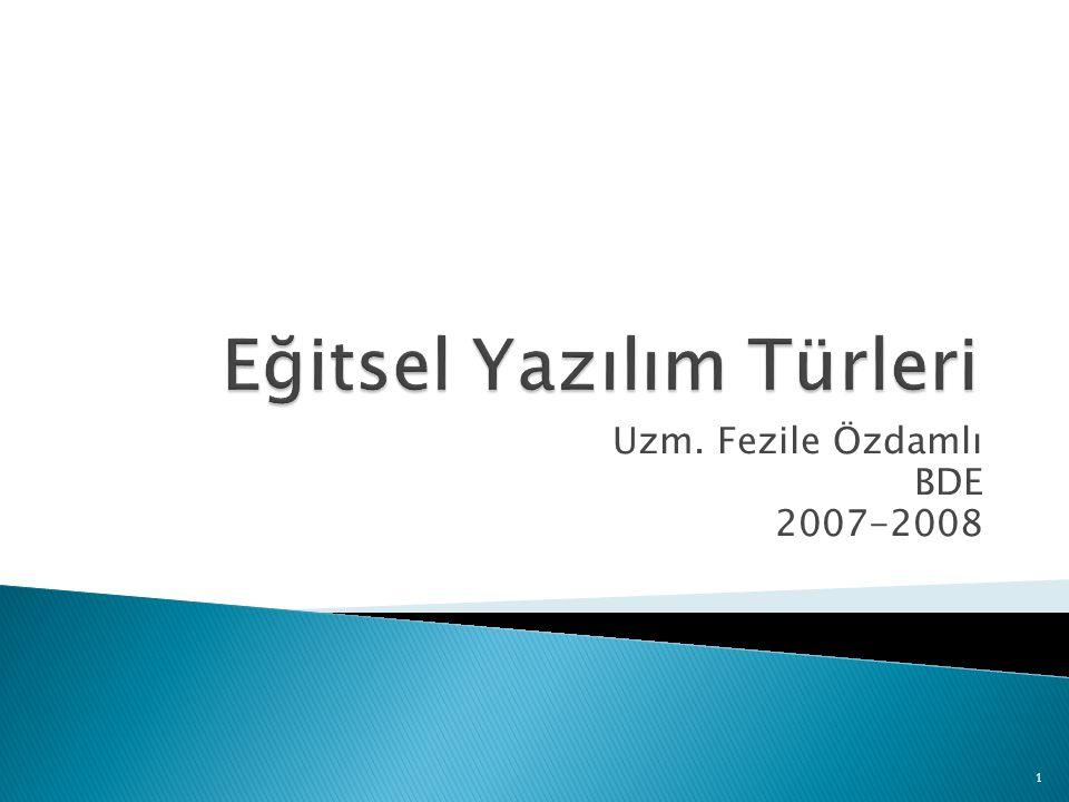 Uzm. Fezile Özdamlı BDE 2007-2008 1