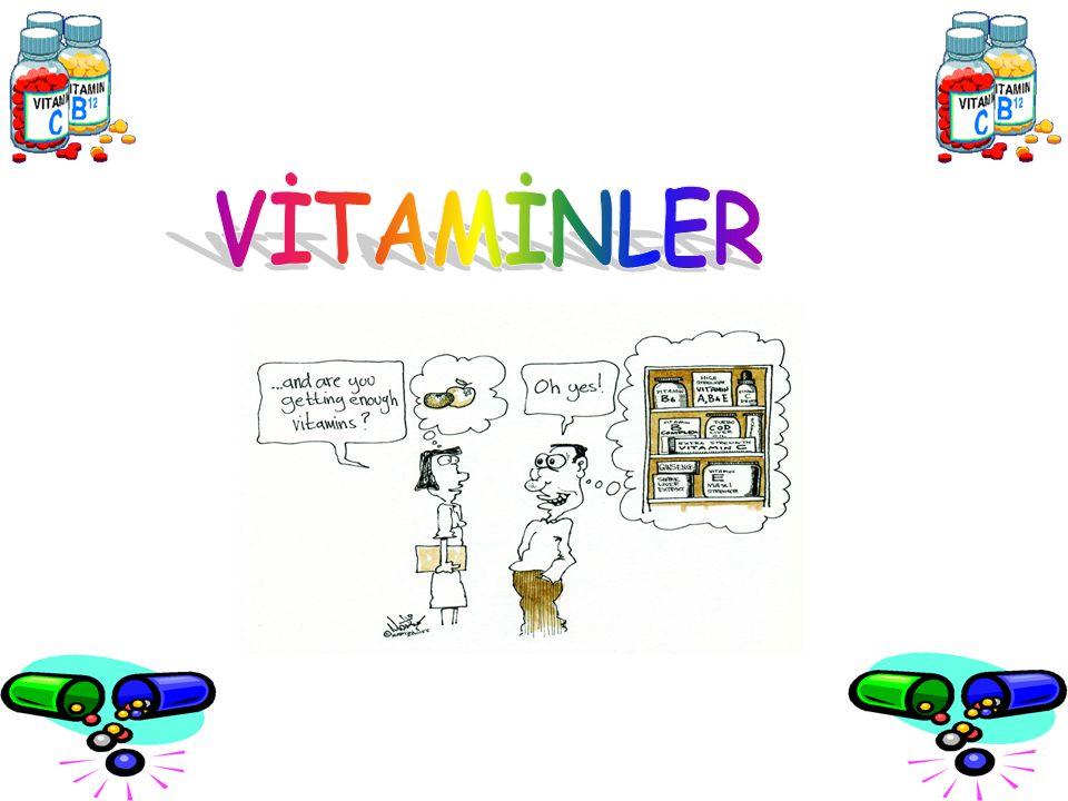 Vitaminler düzenleyici ve direnç arttırıcı moleküllerdir.
