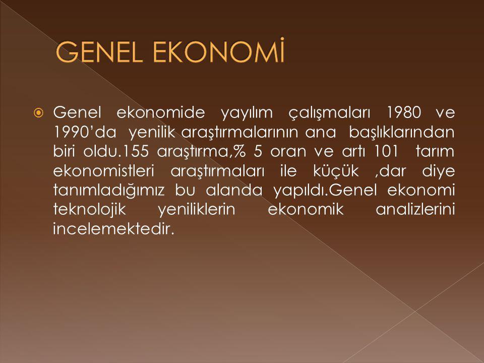  Genel ekonomide yayılım çalışmaları 1980 ve 1990'da yenilik araştırmalarının ana başlıklarından biri oldu.155 araştırma,% 5 oran ve artı 101 tarım ekonomistleri araştırmaları ile küçük,dar diye tanımladığımız bu alanda yapıldı.Genel ekonomi teknolojik yeniliklerin ekonomik analizlerini incelemektedir.