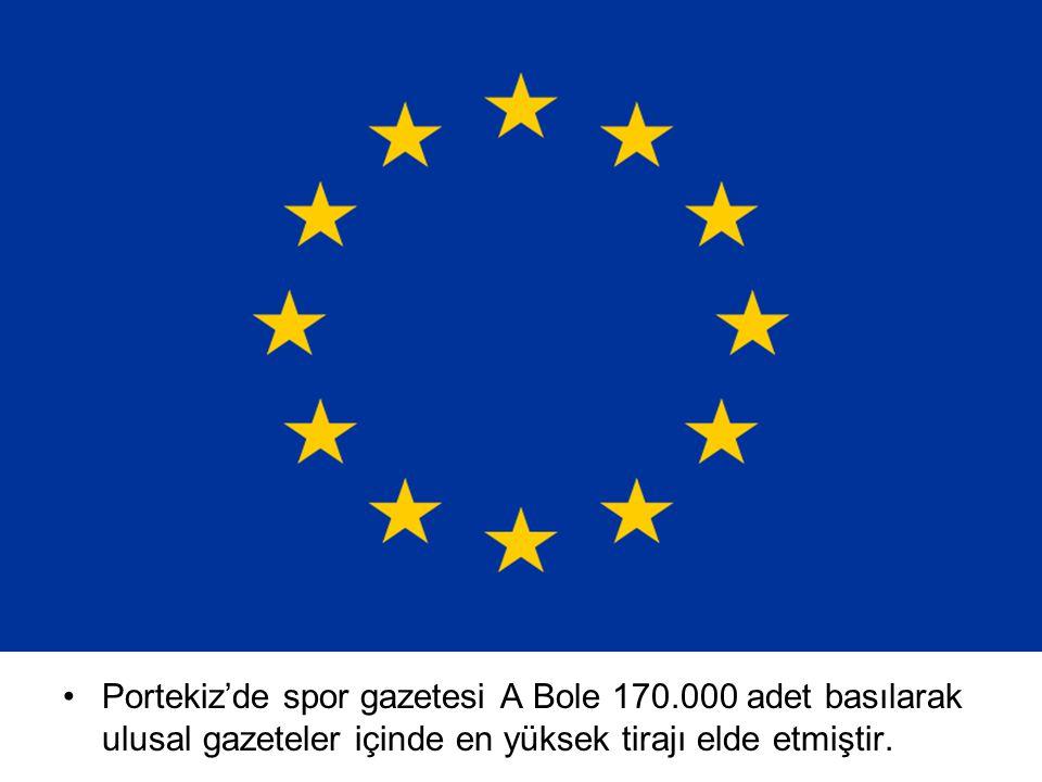 Portekiz'de spor gazetesi A Bole 170.000 adet basılarak ulusal gazeteler içinde en yüksek tirajı elde etmiştir.