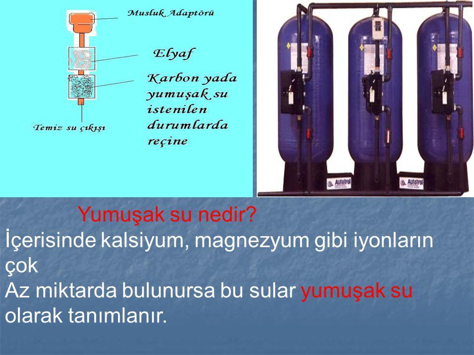 Yumuşak su nedir? İçerisinde kalsiyum, magnezyum gibi iyonların çok Az miktarda bulunursa bu sular yumuşak su olarak tanımlanır.