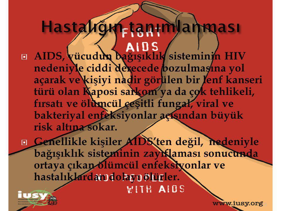  AIDS, vücudun bağışıklık sisteminin HIV nedeniyle ciddi derecede bozulmasına yol açarak ve kişiyi nadir görülen bir lenf kanseri türü olan Kaposi sa